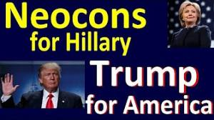Backlash: Neocons for Hillary, Trump for America