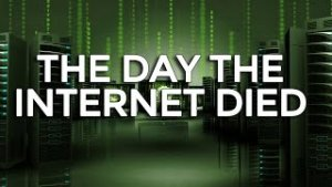 Mike Maloney: The Day The Internet Died