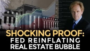 Mike Maloney: Federal Reserve Reinflating Real Estate Bubble