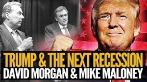 Mike Maloney: Trump & The Next Recession