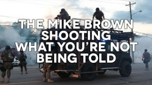 StormCloudsGathering: Mike Brown Shooting What You're Not Being Told