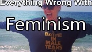 Everything Wrong with Feminism in 8 Minutes or Less