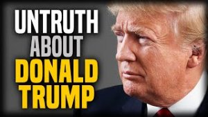 Stefan Molyneux: The Untruth About Donald Trump