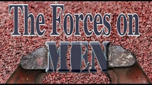 Tom Golden: The Forces on Men