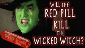 Tom Golden: Will the Red Pill Kill the Wicked Witch?