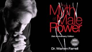 Warren Farrell: The Evolution of Warren Farrell from Feminist to author of The Myth of Male Power